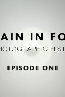 Britain in Focus: A Photographic History