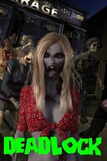 Deadlock: Return of the Flesh Eaters