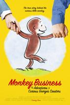 Plakát k filmu: Monkey Business: The Adventures of Curious George's Creators