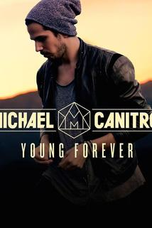 Michael Canitrot: Young Forever