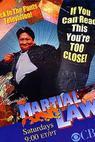 Martial Law - Stav ohrožení (1998)