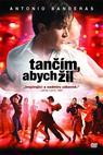 Tančím abych žil (2006)