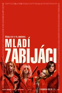 Mladí zabijáci  - Assassination Nation
