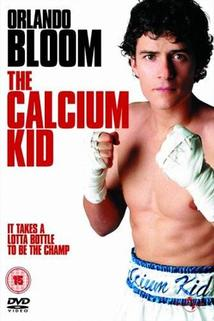 Calcium Kid  - Calcium Kid, The