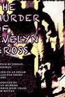 The Murder of Evelyn Cross