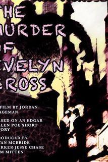 The Murder of Evelyn Cross