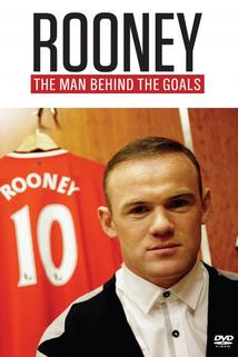 Rooney: The Man Behind the Goals  - Rooney: The Man Behind the Goals