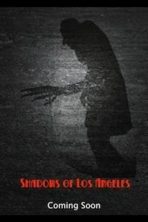 Shadows of Los Angeles