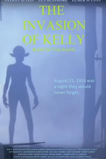 The Invasion of Kelly