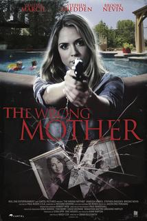 The Wrong Mother  - The Wrong Mother