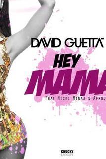 David Guetta Feat. Nicki Minaj, Afrojack, Bebe Rexha: Hey Mama