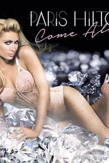 Paris Hilton: Come Alive