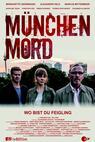 München Mord - Wo bist Du, Feigling