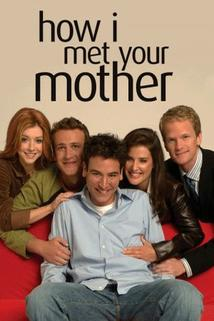 "Jak jsem poznal vaši matku  - ""How I Met Your Mother"""