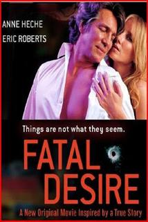 Osudná známost  - Fatal Desire