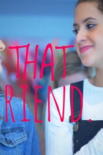 That Friend