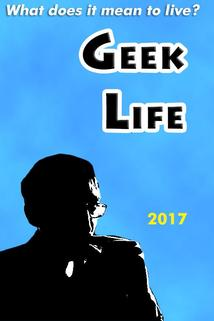 The Geek Life