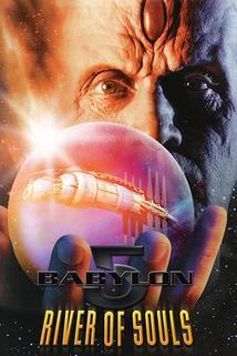 Babylon 5: řeka duší  - Babylon 5: The River of Souls