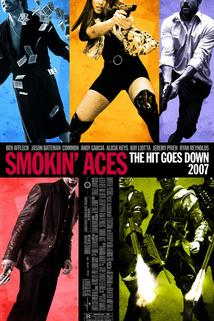 Sejmi eso  - Smokin' Aces
