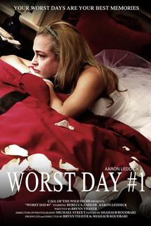 Worst Day #1
