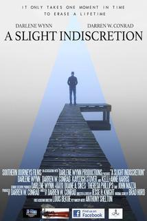 A Slight Indiscretion