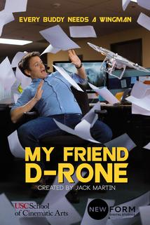 My Friend D-Rone ()