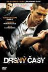 Drsné časy (2005)