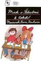 Plakát k filmu: Mach a Šebestová k tabuli
