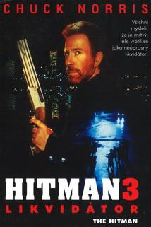 Hitman 3: Likvidátor  - Hitman, The