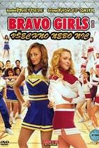 Plakát k filmu: Bravo Girls: Všechno nebo nic
