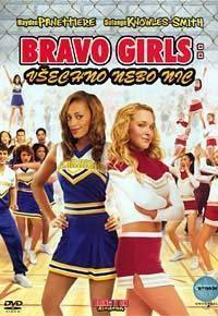 Bravo Girls: Všechno nebo nic  - Bring It On: All or Nothing