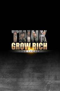 THINK: The Legacy of Think and Grow Rich  - THINK: The Legacy of Think and Grow Rich