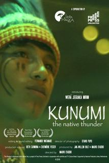 Kunumi, the Native Thunder