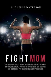Fight Mom
