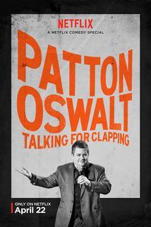 Patton Oswalt: Talking for Clapping  - Patton Oswalt: Talking for Clapping