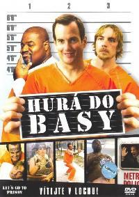 Hurá do basy  - Let's Go to Prison