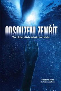 Odsouzeni zemřít: Otevřené moře 2