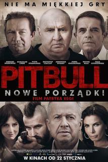 Pitbull: Nové pořádky  - Pitbull. Nowe porzadki