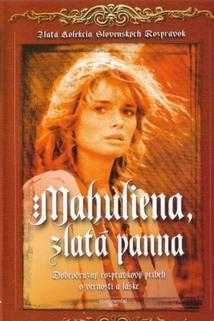 Mahulena, zlatá panna