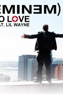 Eminem Feat. Lil Wayne: No Love