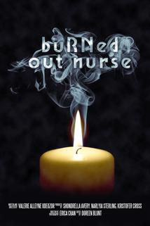 Burned Out Nurse