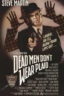 Mrtví muži nenosí skotskou sukni