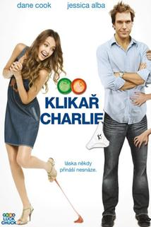 Klikař Charlie  - Good Luck Chuck
