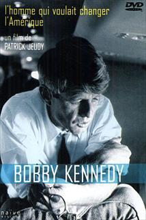 Bob Kennedy - muž, který chtěl změnit Ameriku