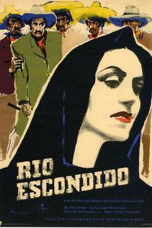 Rio Escondido  - Río Escondido