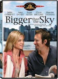 Větší než nebe  - Bigger Than the Sky