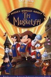 Tři mušketýři  - Mickey, Donald, Goofy: The Three Musketeers