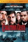 Carlitova cesta: Zrození gangstera (2005)