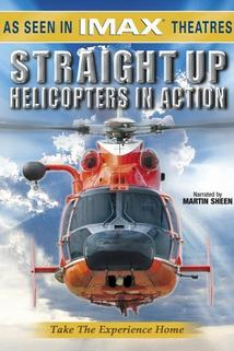 Přímo vzhůru - Helikoptéry v akci