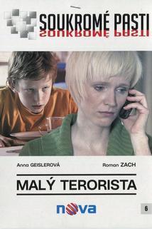 Soukromé pasti - Malý terorista  - Malý terorista